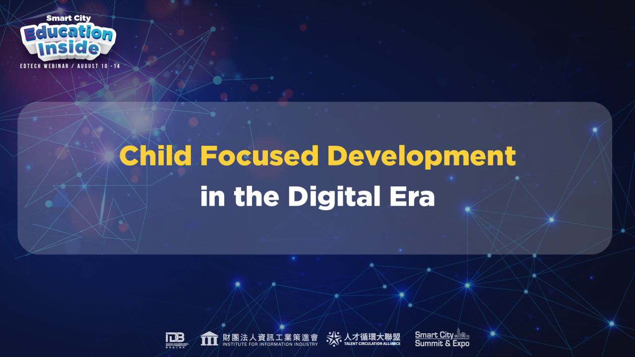 2020 Smart City Online Education InsideChild Focused Development in the Digital Era