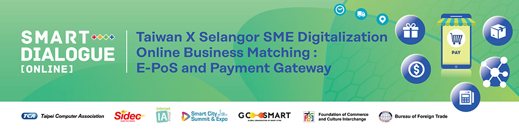 Taiwan X Selangor SME Digitalization Online Business Matching: E-PoS and Payment Gateway