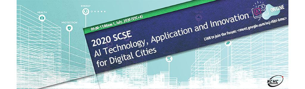 2020 SCSE AI Technology, Application and Innovation for Digital Cities (online)